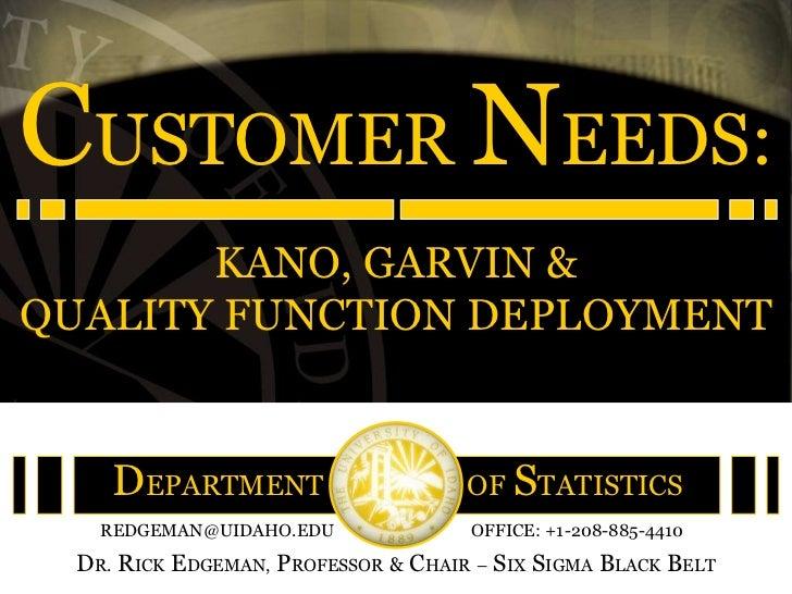 Customer needs -_kano-garvin-&-qfd