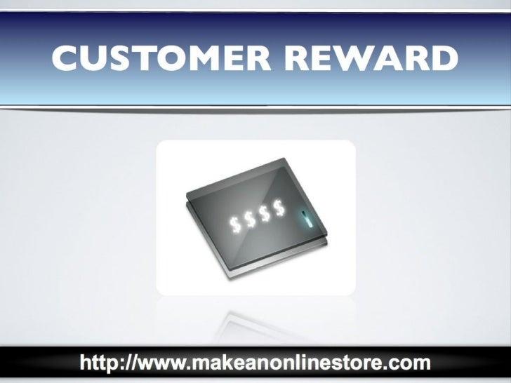 Customer Reward