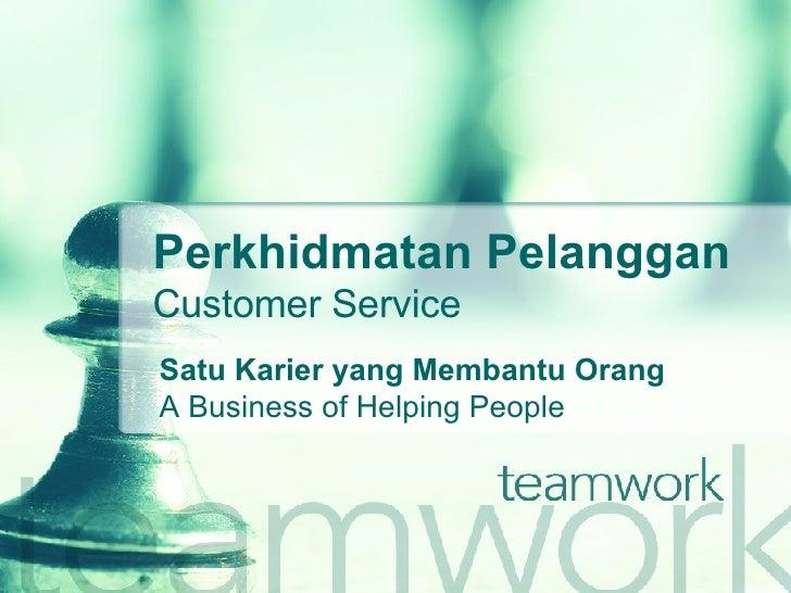 Perkhidmatan Pelanggan Customer Service Satu Karier yang Membantu Orang A Business of Helping People