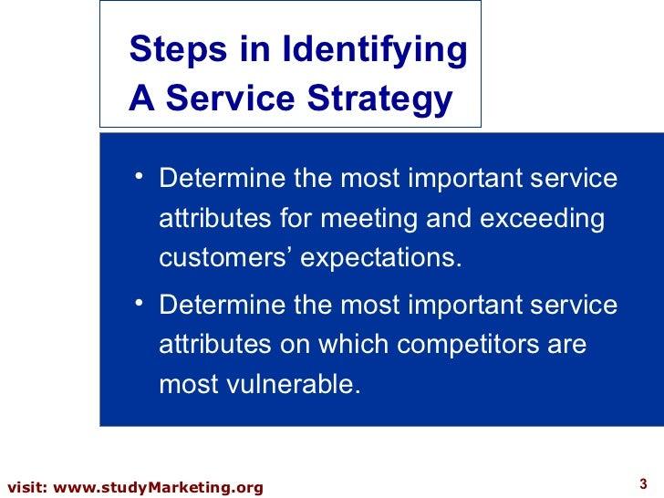 Customer service strategies?