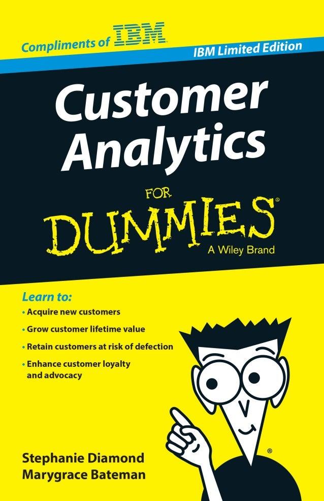 Customer analytics for dummies