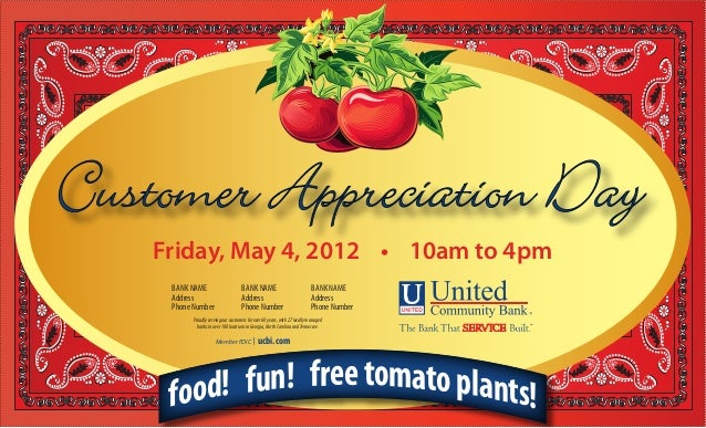 Friday, May 4, 2012 • 10am to 4pm food! fun! freetomatoplants! BANK NAME Address Phone Number BANK NAME Address Phone Numb...