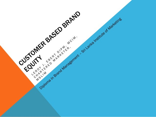 Measuring Customer-Based Brand Equity