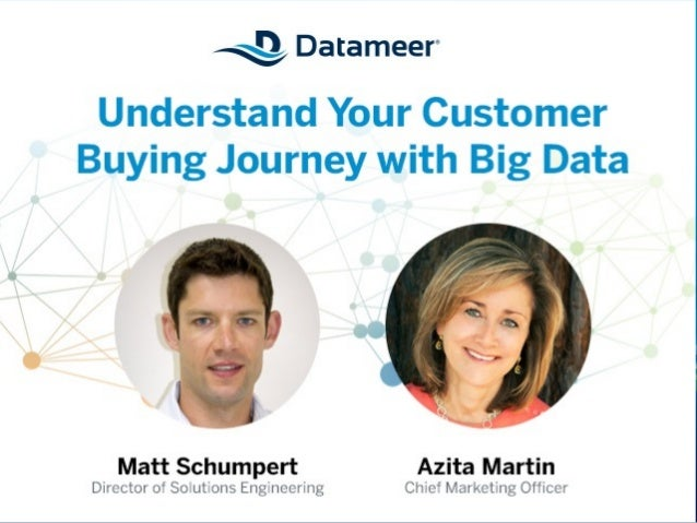 Understand Your Customer Buying Journey with Big Data