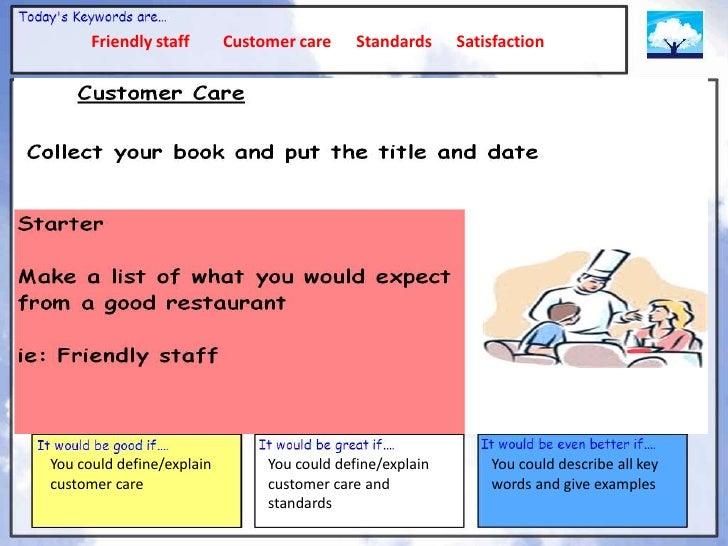 Friendly staff       Customer care     Standards     SatisfactionYou could define/explain        You could define/explain ...