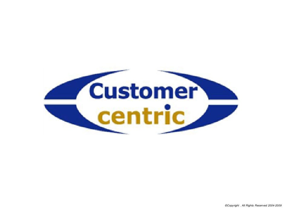 Customer Centric - An Overview