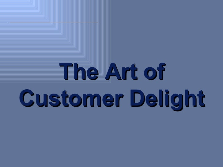 Customer delight   upload