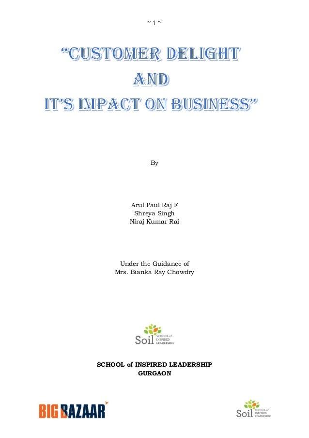 Customer delight & its impact on business - Big Bazaar