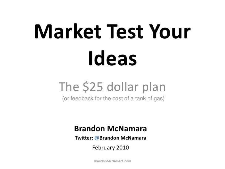Market Test Your Ideas