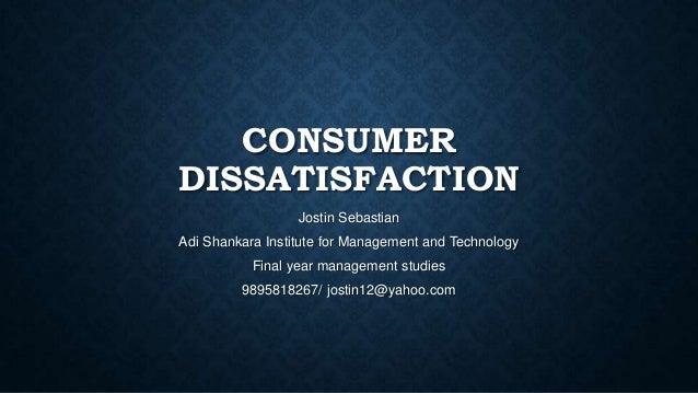 customer dissatisfaction Reasons for satisfaction and dissatisfaction of the aim of this article is to measure the customer then to determine the main satisfaction and dissatisfaction.