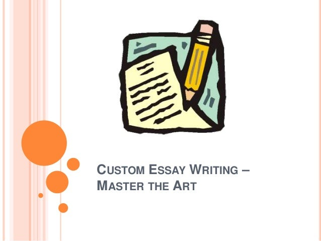 Custom essay writing