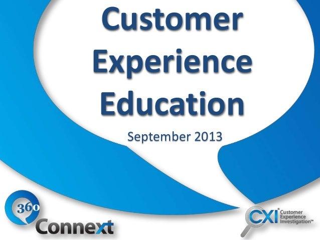 Customer Experience Education September 2013