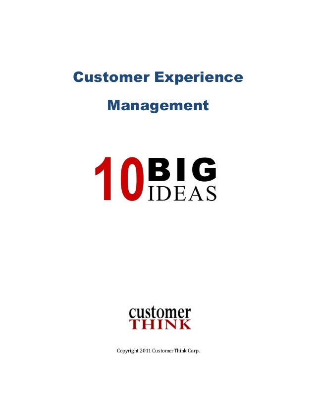 Customer Experience Management: 10 Big Ideas