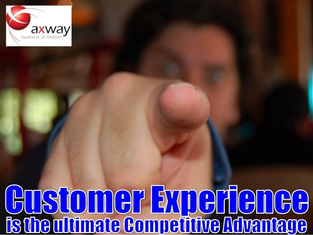 Customer Experience is the Ultimate Competitive Advantage