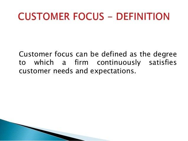 define customer focus