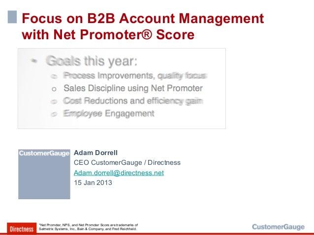 Focus on B2B Account Managementwith Net Promoter® Score                       Adam Dorrell                       CEO Custo...