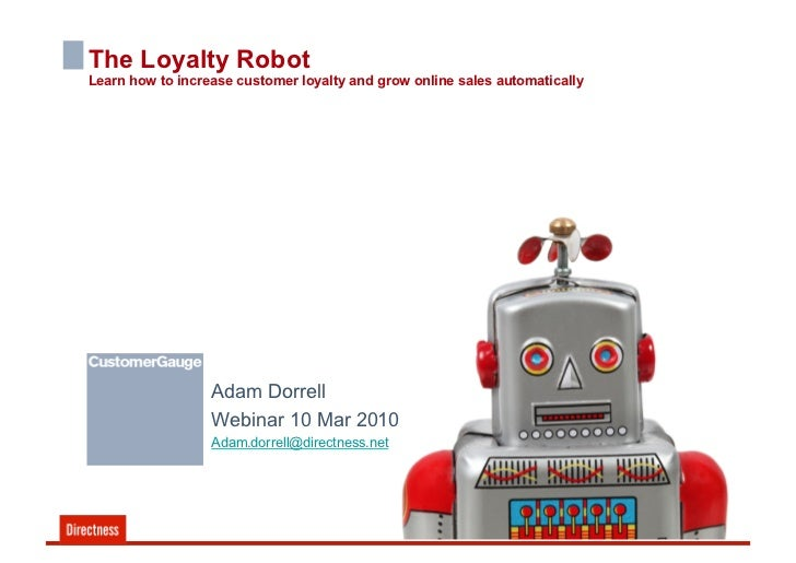 The Loyalty Robot Learn how to increase customer loyalty and grow online sales automatically                       Adam Do...