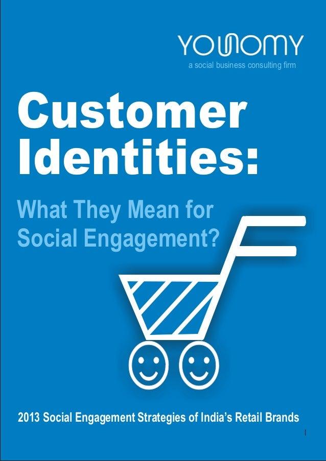 Customer Identities: What They Mean for Social Engagement?