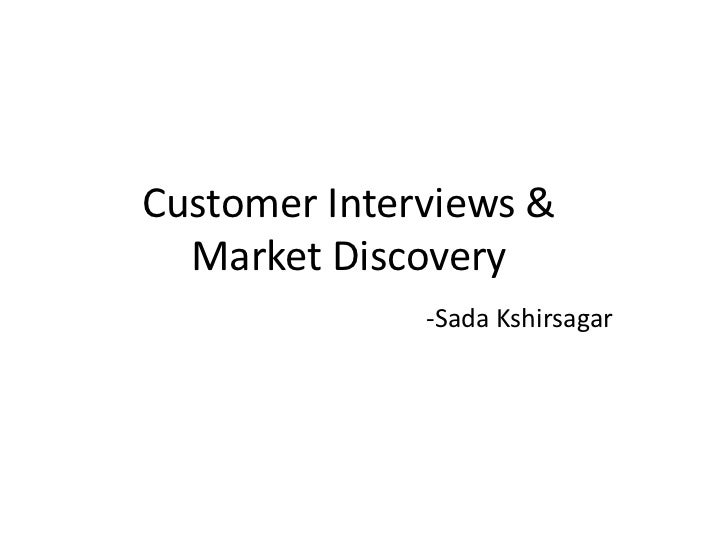 Customer Interviews and Discovery