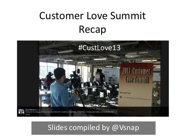 Recap: 2013 Customer Love Summit