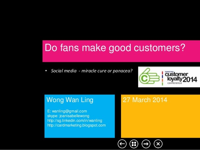 Do fans make good customers? [The role of social media in customer loyalty.]