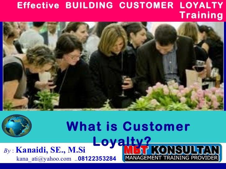 Effective Customer Loyalty Training