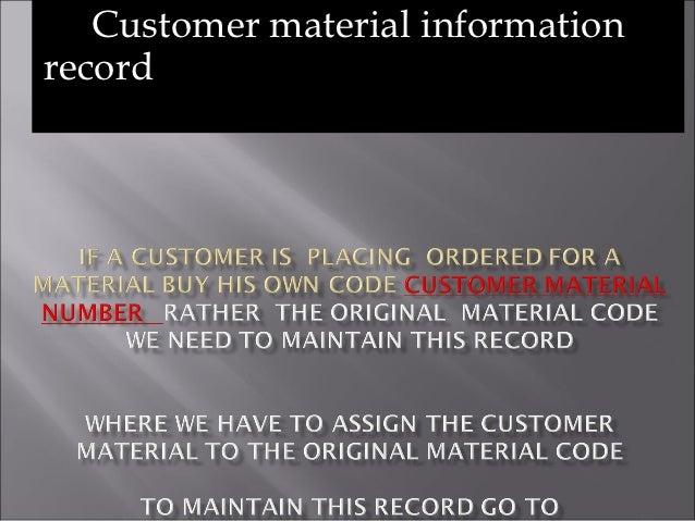 Customer material informationrecord