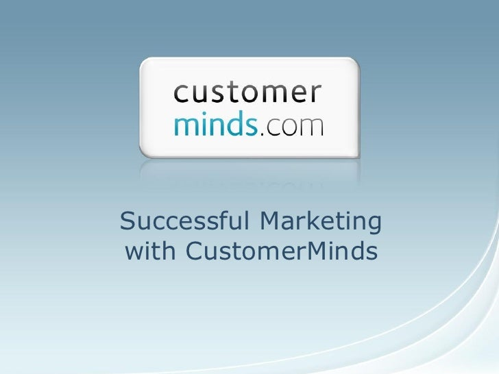 Successful Marketing with CustomerMinds