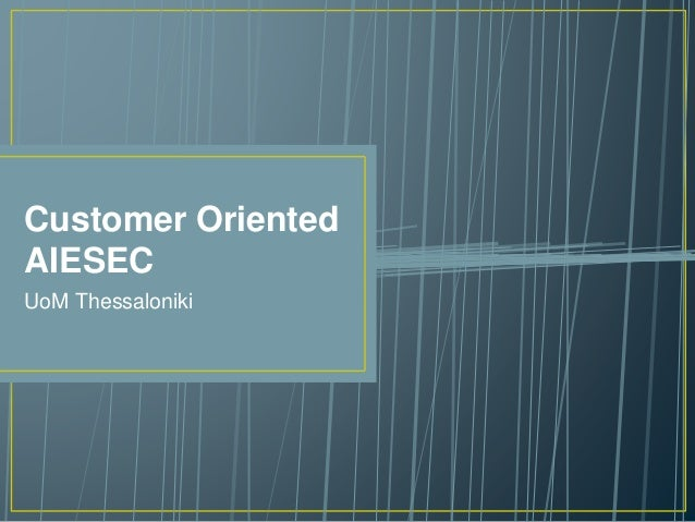 Customer Oriented AIESEC UoM Thessaloniki