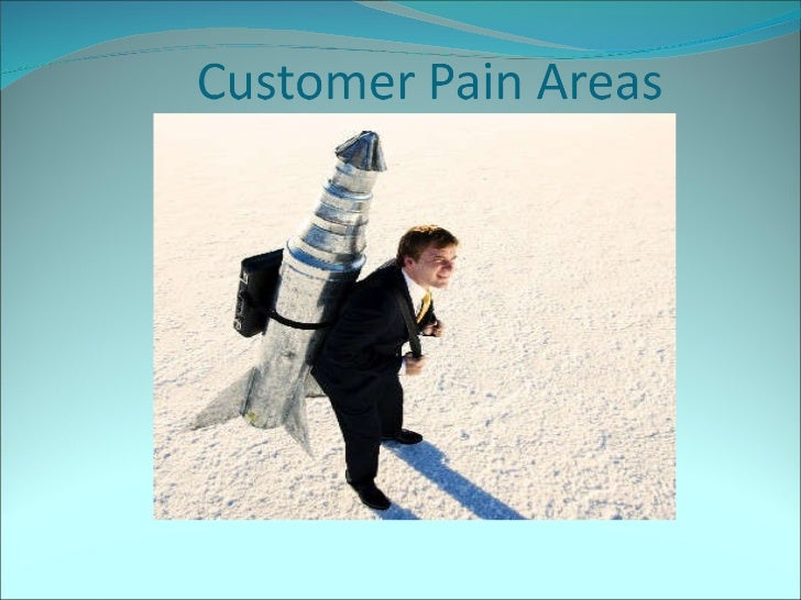 Customer pain areas1
