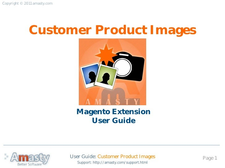 Customer Product Images: Magento extension by Amasty. User Guide