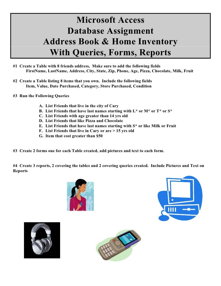 Microsoft Access                      Database Assignment                 Address Book & Home Inventory                  W...