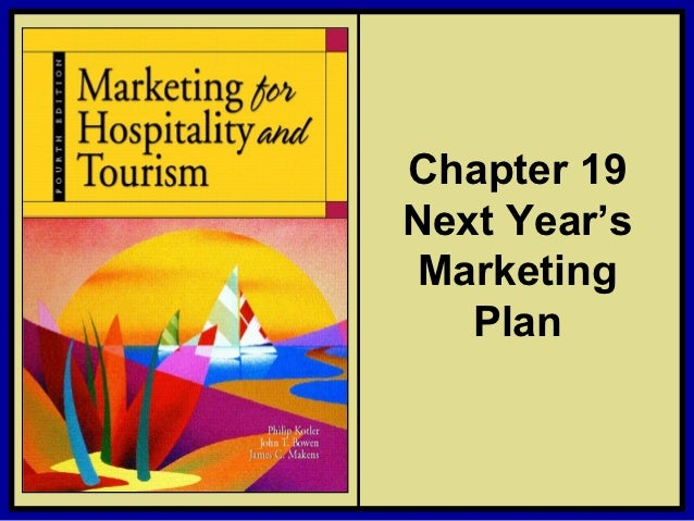 Chapter 19                                   Next Year's                                    Marketing                     ...