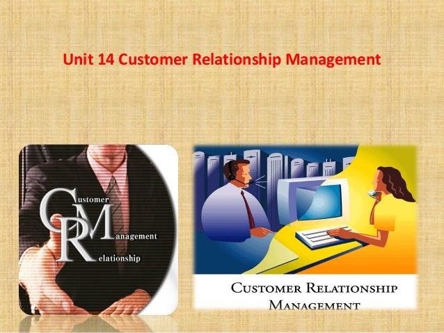 Unit 14 Customer Relationship Management