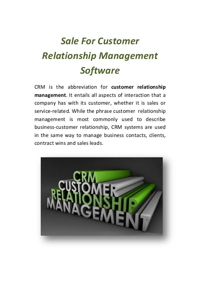 Sale For Customer Relationship Management Software CRM is the abbreviation for customer relationship management. It entail...