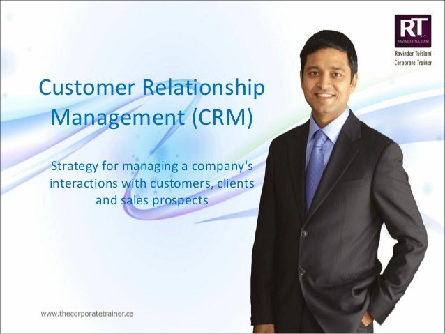 Customer Relationship Management (CRM) Strategy for managing a company's interactions with customers, clients and sales pr...
