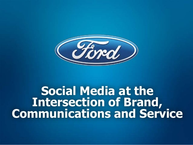 Social Media at the  Intersection of Brand,Communications and Service