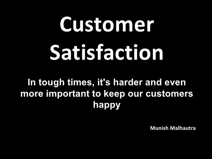 meet our customers satisfaction