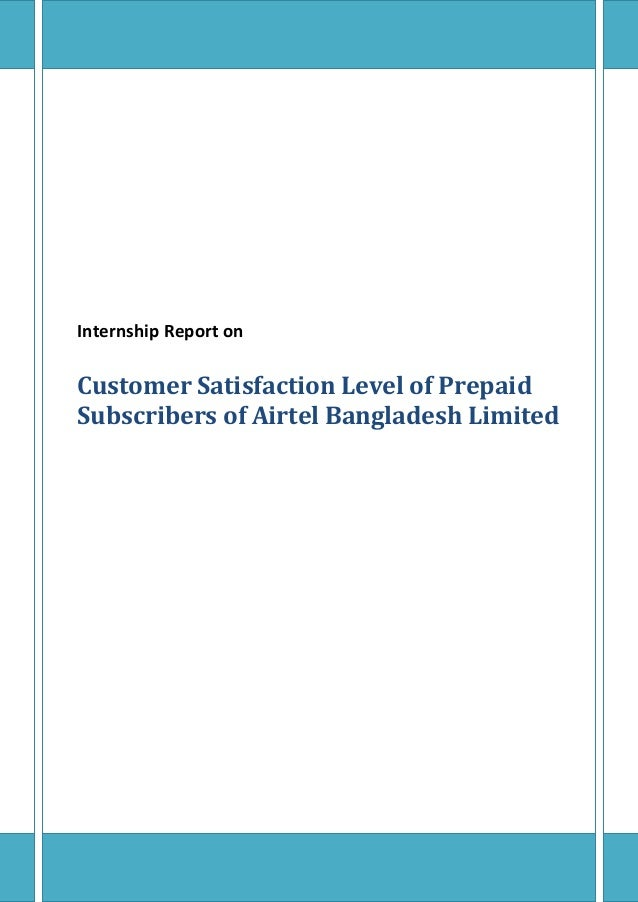 Customer satisfaction level of prepaid subscribers of airtel bangladesh limited by lecturesheets & lecturesheet.com