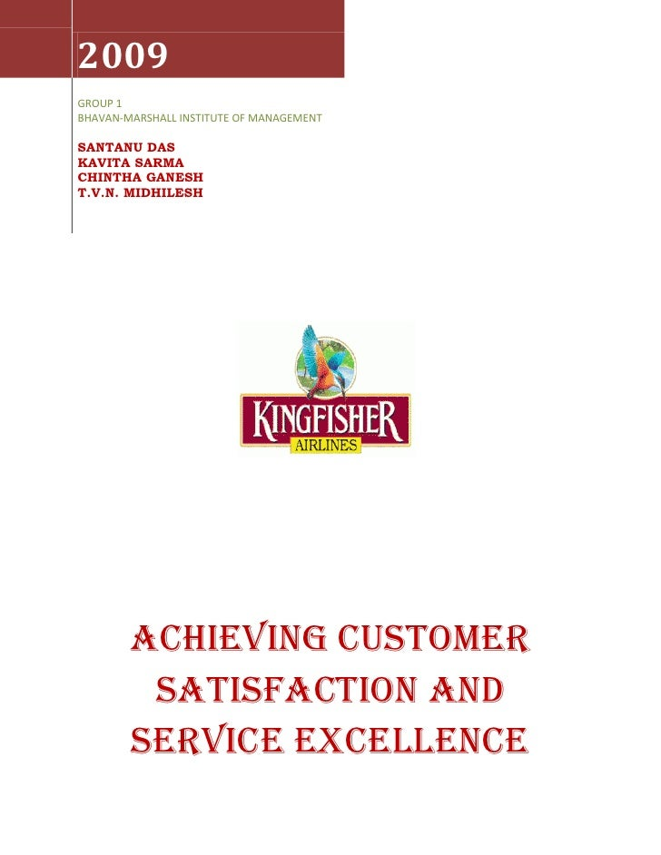 Customer satisfaction & service excellence @ kingfisher