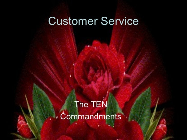 Customer Service The TEN  Commandments