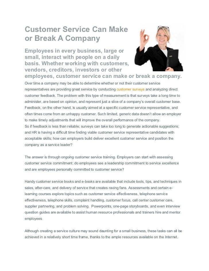 Customer service can make or break a company
