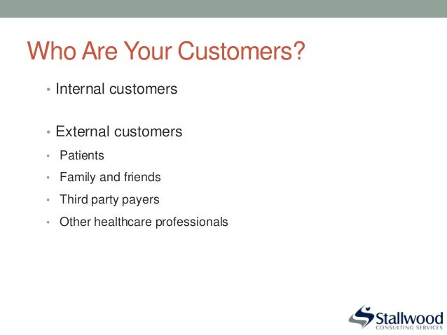 internal customers vs external customers Turning customer service inside out how poor internal customer service affects external customers by craig harrison while companies focus thousands of dollars on.