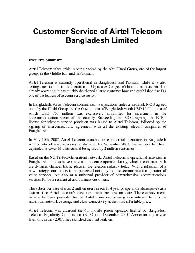 Customer Service of Airtel Telecom Bangladesh Limited Executive Summary Airtel Telecom takes pride in being backed by the ...