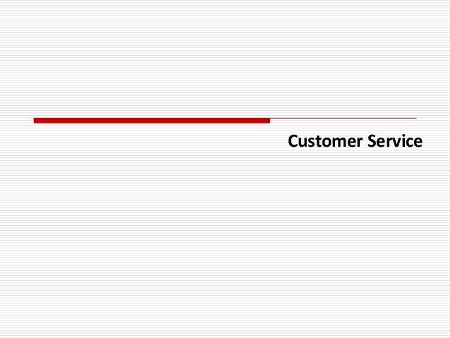 Customer Service - presentation