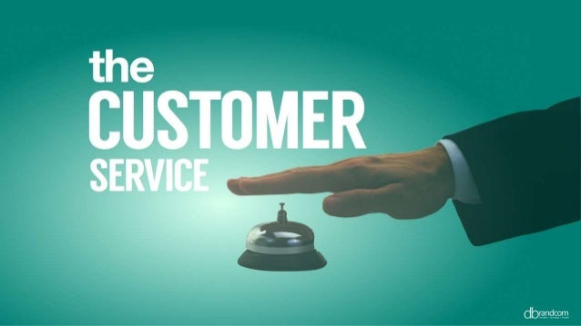 THE CUSTOMER SERVICE