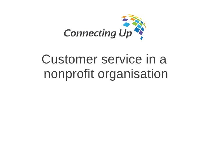 Customer service in anonprofit organisation