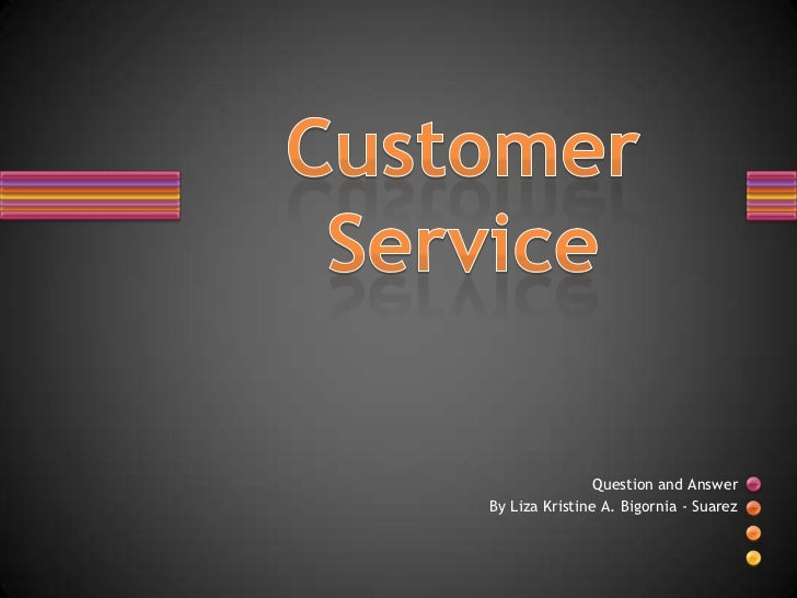 Customer Service Quix