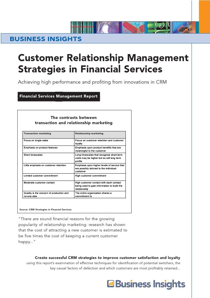 BUSINESS INSIGHTS Customer Relationship Management Strategies in Financial Services Achieving high performance and profiti...