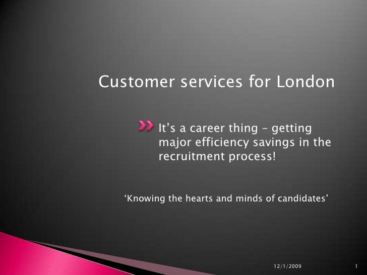 It's a career thing – getting major efficiency savings in the recruitment process!<br />'Knowing the hearts and minds of c...